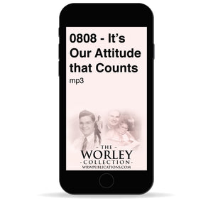0808 - It's Our Attitude that Counts
