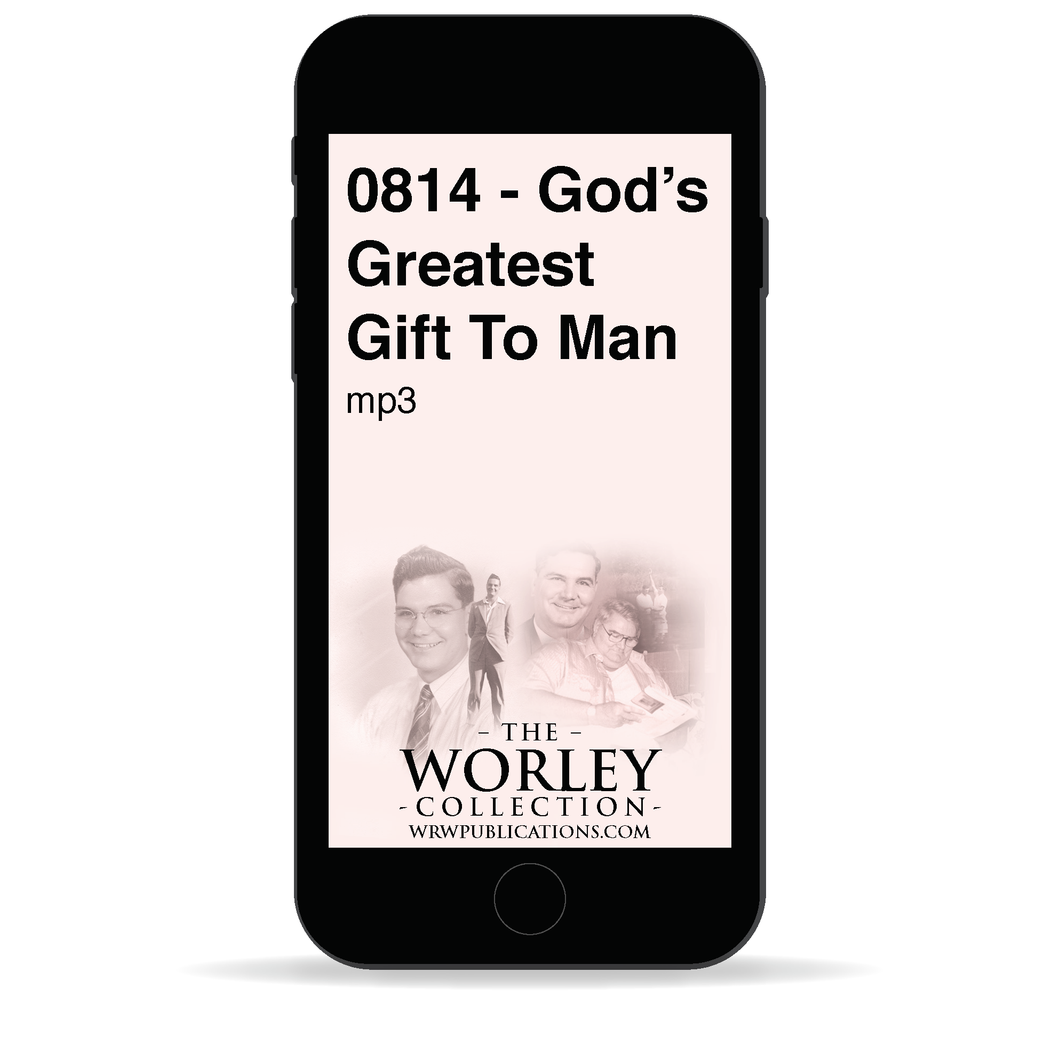0814 - God's Greatest Gift To Man