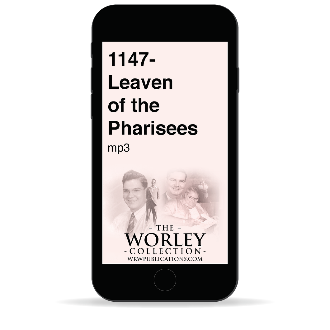 1147 - Leaven of the Pharisees