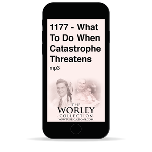1177 - What To Do When Catastrophe Threatens