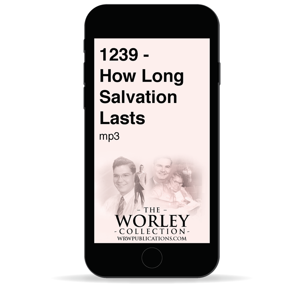 1239 - How Long Salvation Lasts
