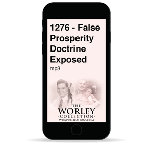 1276 - False Prosperity Doctrine Exposed