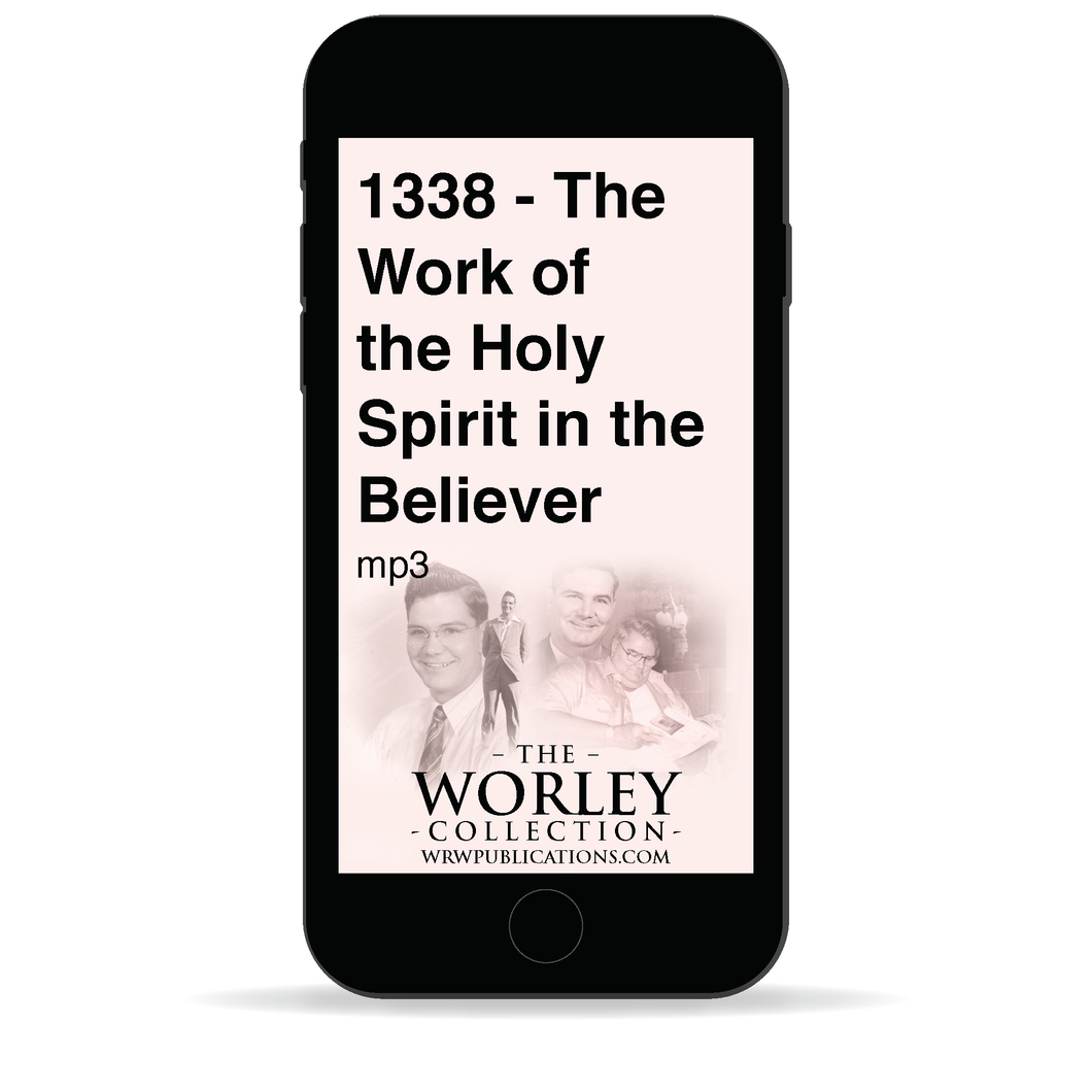 1338 - Work of the Holy Spirit in the Believer