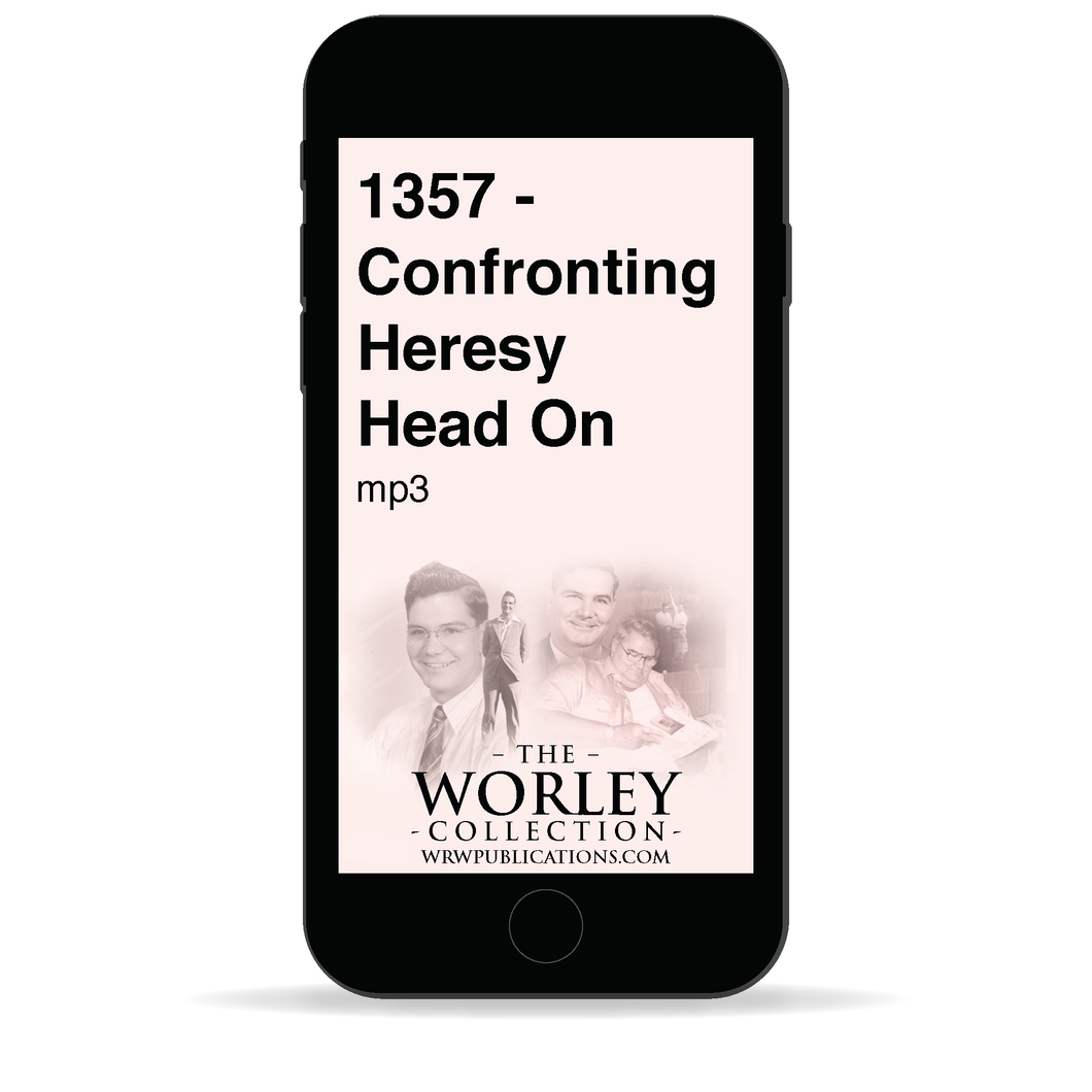 1357 - Confronting Heresy Head On