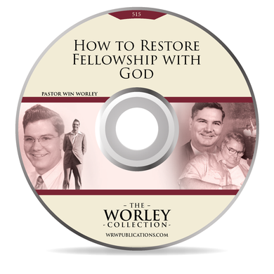 515: How to Restore Fellowship with God