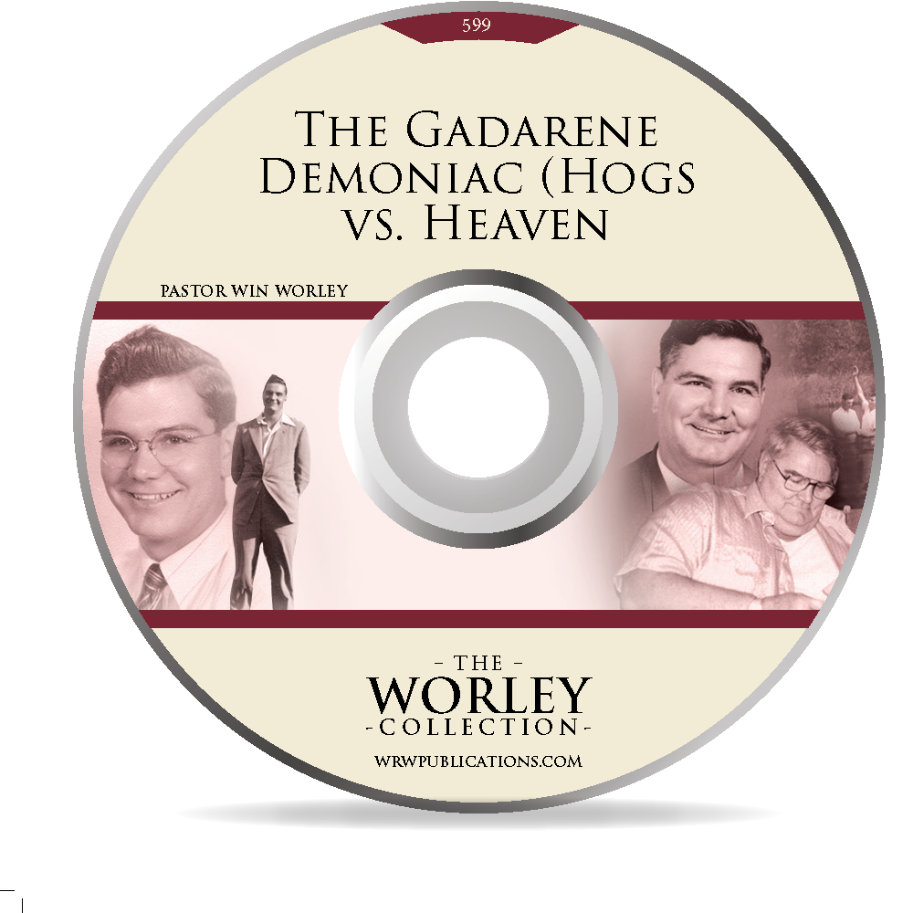 599: The Gadarene Demoniac (Hogs vs. Heaven