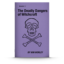 Load image into Gallery viewer, Booklet 3: The Deadly Dangers of Witchcraft