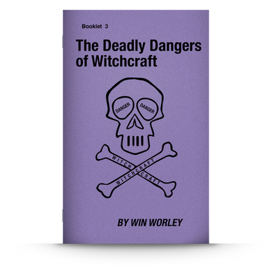 Booklet 3: The Deadly Dangers of Witchcraft