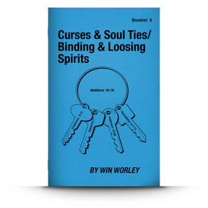 Booklet 5: Curses, Soul Ties / Binding & Loosing