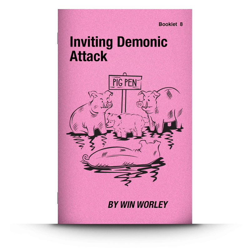Booklet 8: Inviting Demonic Attack