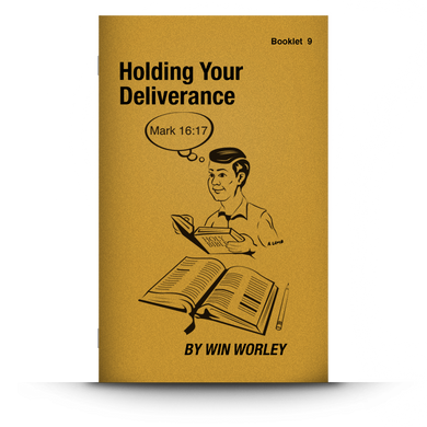 Booklet 9: Holding Your Deliverance