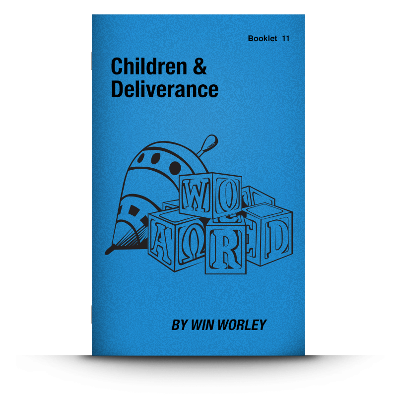 Booklet 10: Children & Deliverance