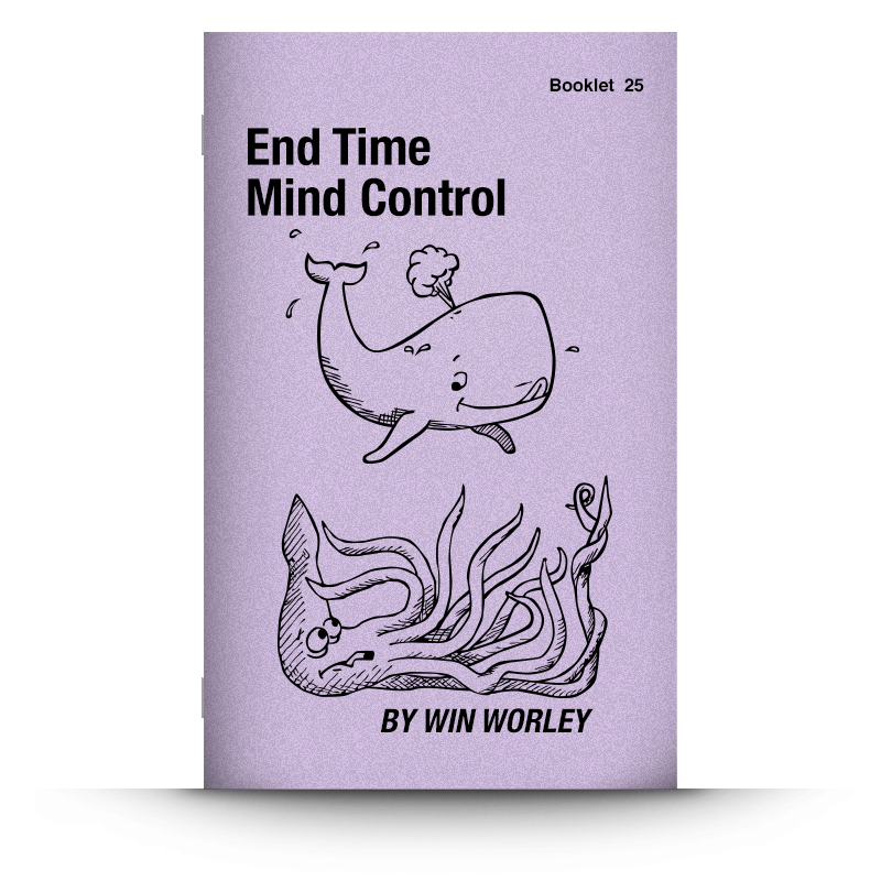 Booklet 25: End Time Mind Control