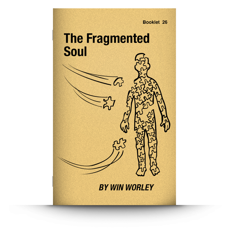 Booklet 26: The Fragmented Soul