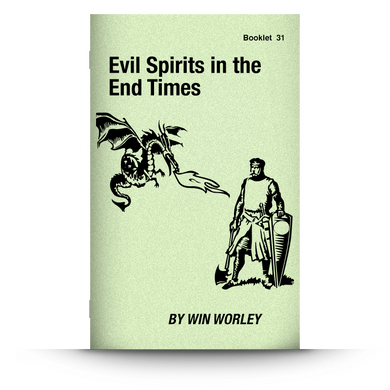 Booklet 31: Evil Spirits in the End Times