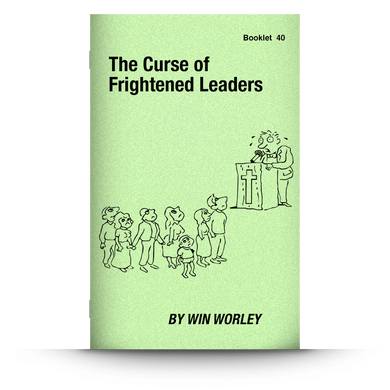 Booklet 40: The Curse of Frightened Leaders