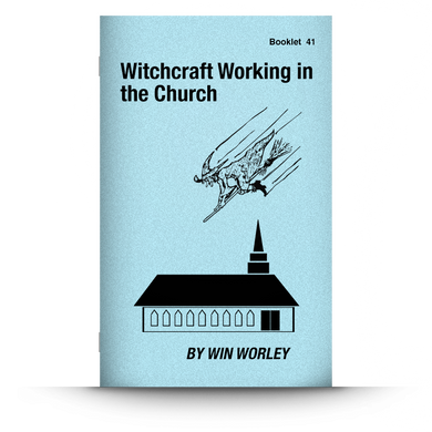 Booklet 41: Witchcraft Working in the Church
