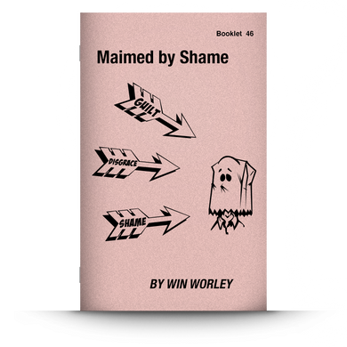 Booklet 46: Maimed By Shame
