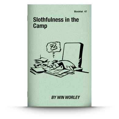 Booklet 47: Slothfulness in the Camp