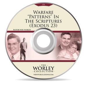 "150: Warfare ""Patterns"" In The Scriptures (Exodus 23)"