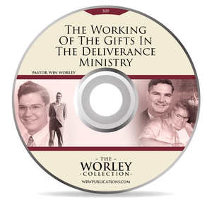 309: The Working Of The Gifts In The Deliverance Ministry