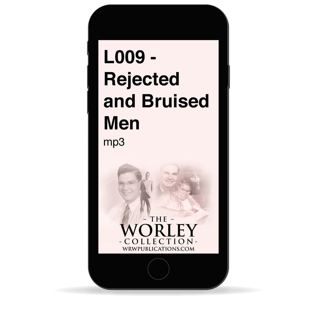 L009 - Rejected and Bruised Men