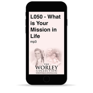 L050 - What is Your Mission in Life