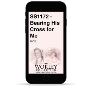 SS1172 - Bearing His Cross for Me