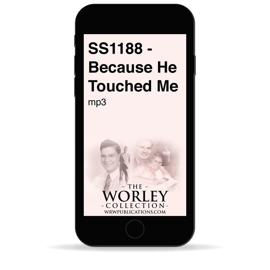 SS1188 - Because He Touched Me