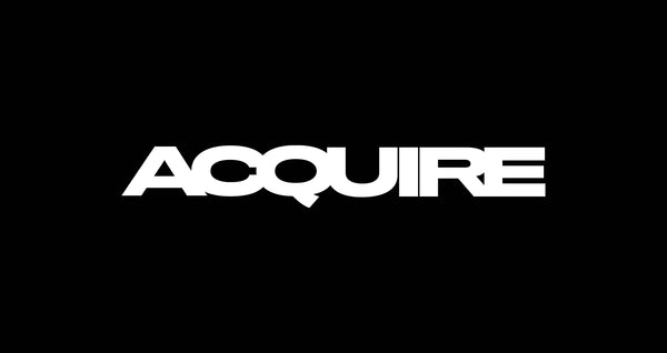 ACQUIRE MAGAZINE FEATURE