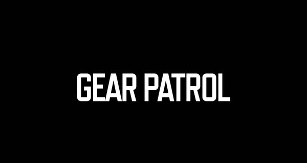 GEAR PATROL AGAIN!