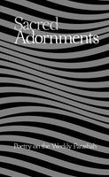 Sacred Adornments - Poetry on the Weekly Parashah by Rabbi Mark B. Greenspan [Hardcover]]