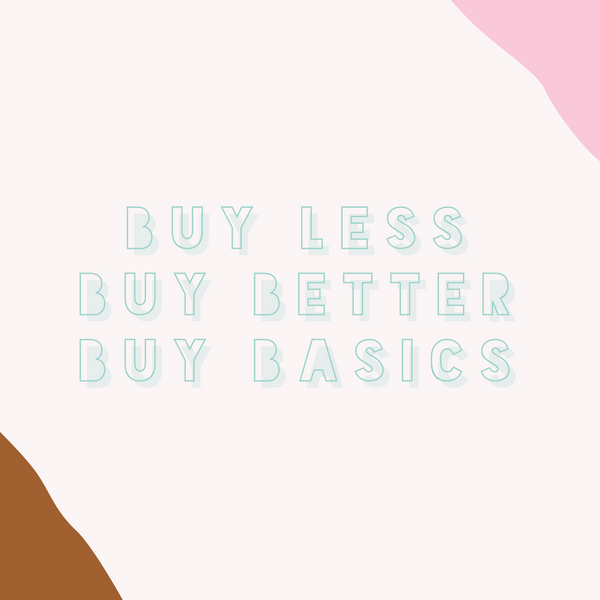 buy less buy better