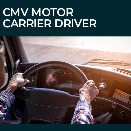 CMV Motor Carrier Driver Courses