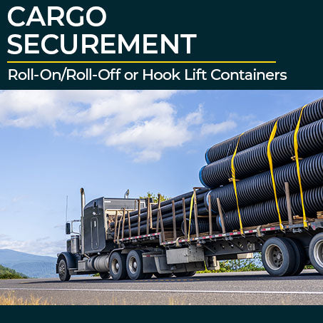 Cargo Securement for Drivers: Roll-On/Roll-Off or Hook Lift Containers