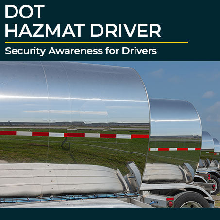 DOT Hazmat Security Awareness for Drivers