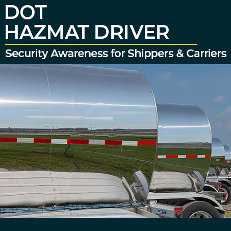 DOT Hazmat Security Awareness for Shippers and Carriers
