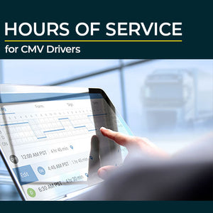 Hours of Service for CMV Drivers
