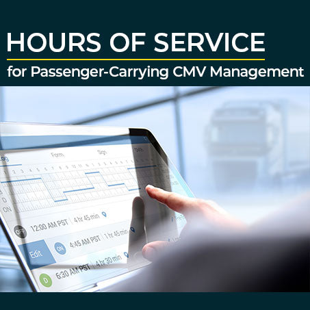 Hours of Service for Passenger-Carrying CMV Management