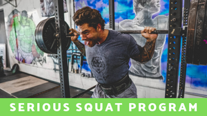 SERIOUS SQUAT PROGRAM