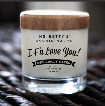 I F'n Love You Candle - Vanilla & Brown Sugar Scented