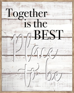 Together Is The Best Place To Be -  MIRROR CUT-OUT, PORTRAIT TYPOGRAPHY