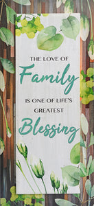 The Love Of Family Is One Of Life's Greatest Blessing- Wood PLAGUE