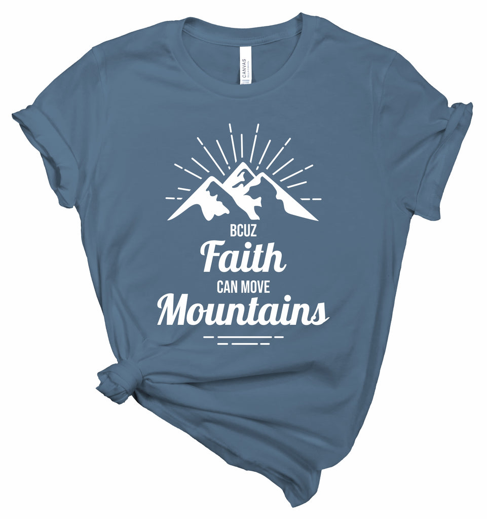 BCUZ Faith Moves Mountains