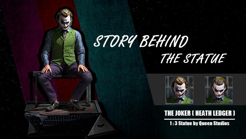 Story Behind The 1:3 Joker by Queen Studios