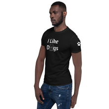 Load image into Gallery viewer, I like Dogs Unisex T-Shirt