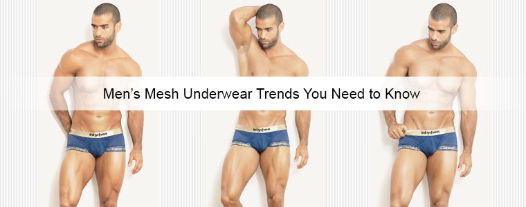 Men's Mesh Underwear Trends You Need to Know | Erogenos