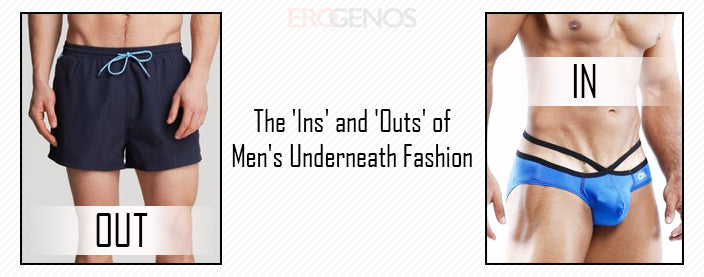 Men's Underwear: What's in and out
