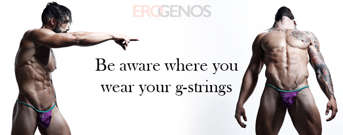 Thinking of g-strings?