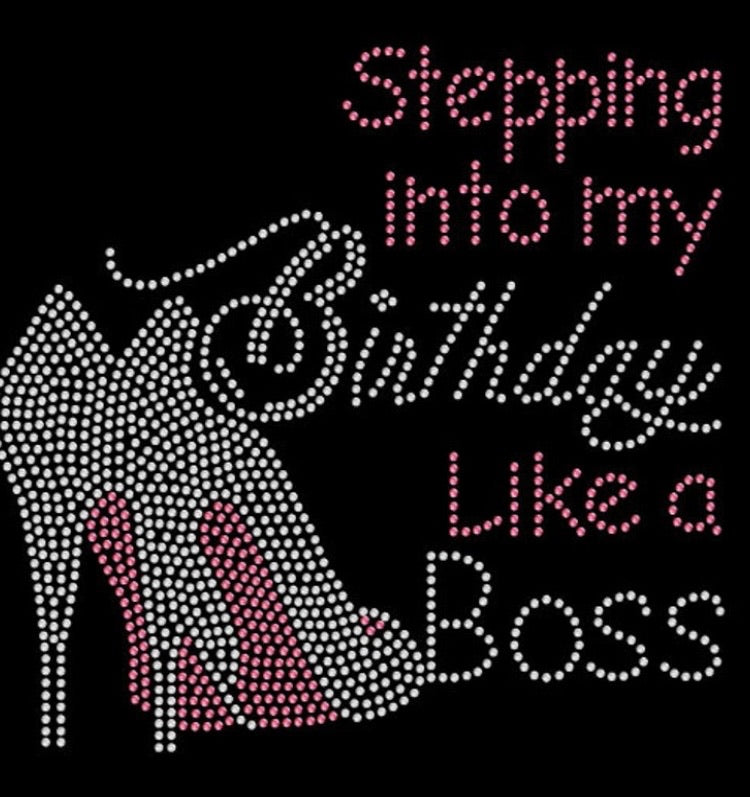 Birthday Boss- Rhinestone Appliqué